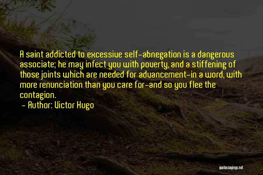 Excessive Care Quotes By Victor Hugo