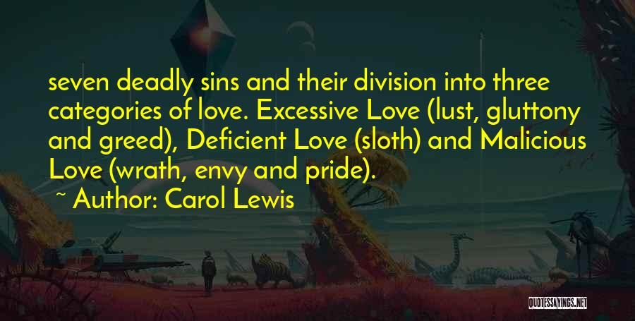 Excessive Pride Quotes By Carol Lewis