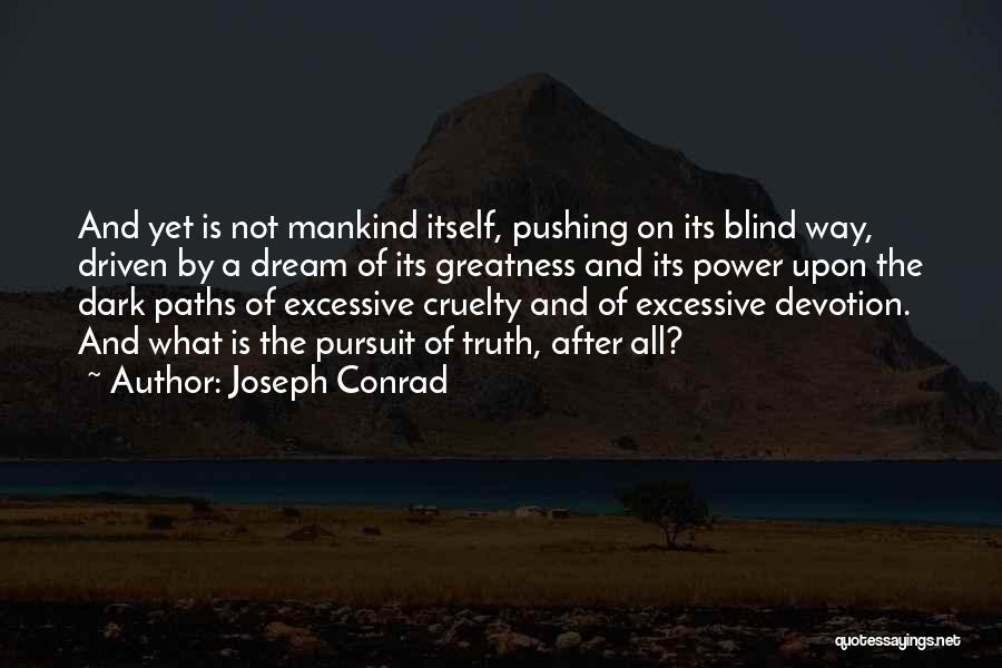 Excessive Pride Quotes By Joseph Conrad