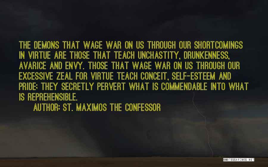 Excessive Pride Quotes By St. Maximos The Confessor