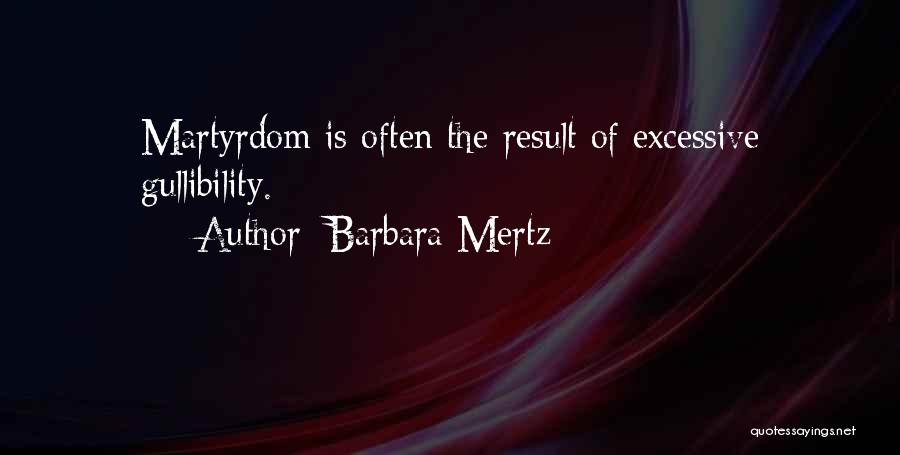 Excessive Quotes By Barbara Mertz