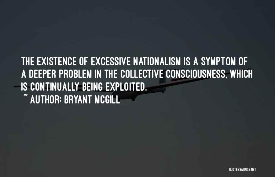 Excessive Quotes By Bryant McGill