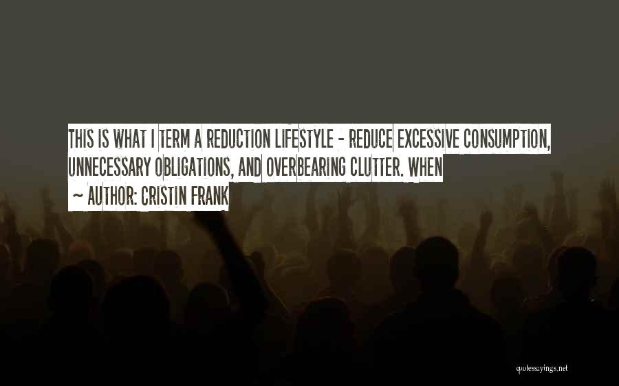 Excessive Quotes By Cristin Frank