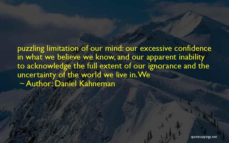 Excessive Quotes By Daniel Kahneman