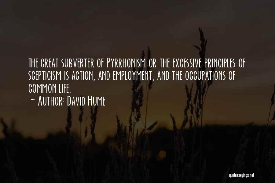 Excessive Quotes By David Hume