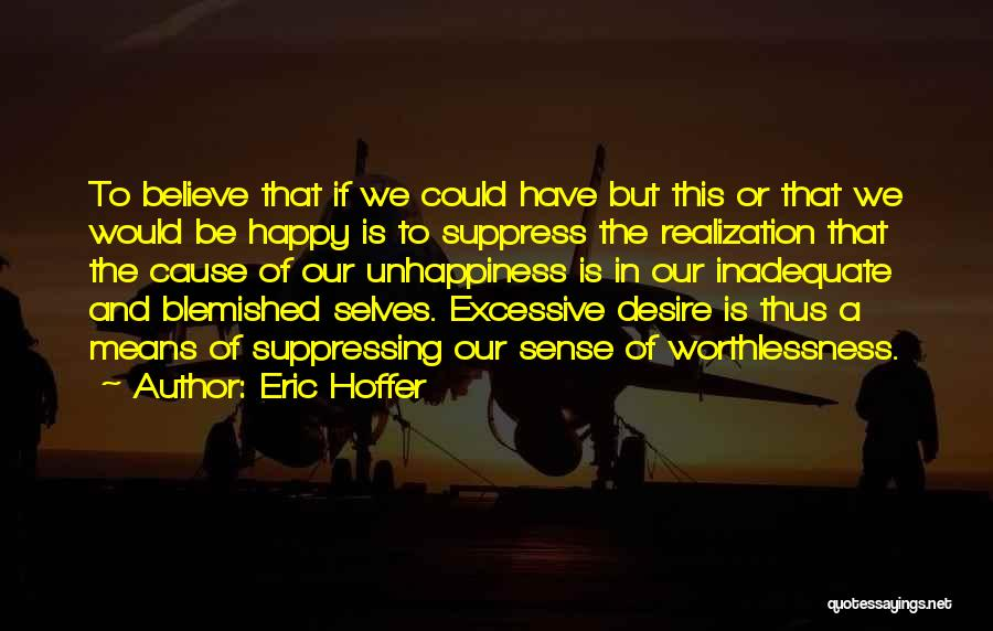 Excessive Quotes By Eric Hoffer