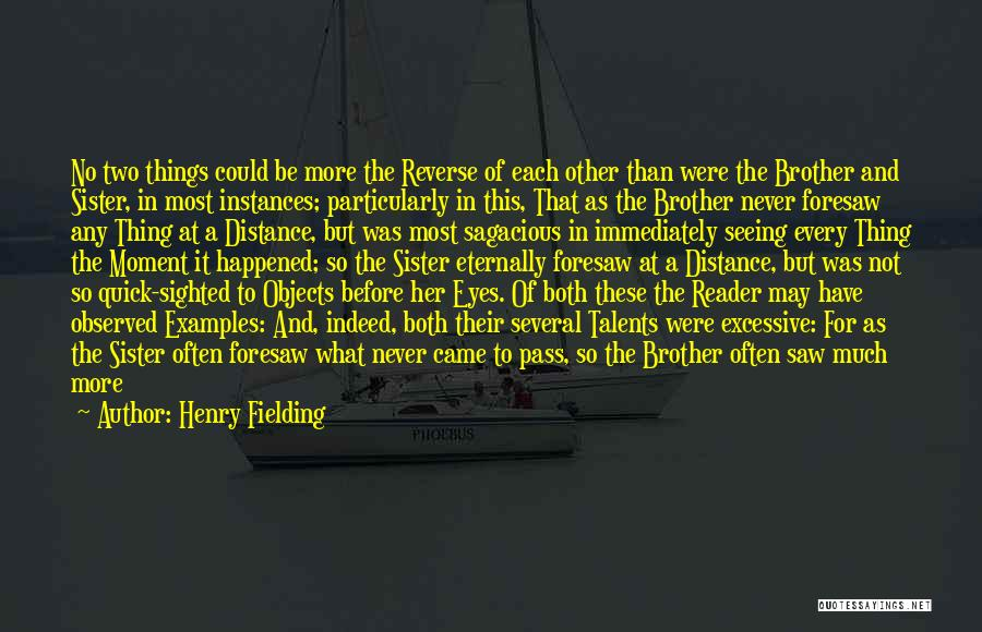 Excessive Quotes By Henry Fielding