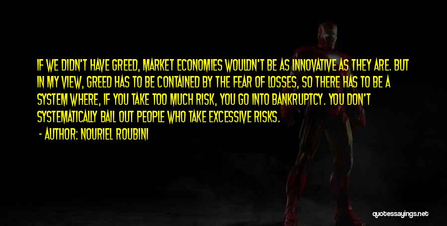 Excessive Quotes By Nouriel Roubini