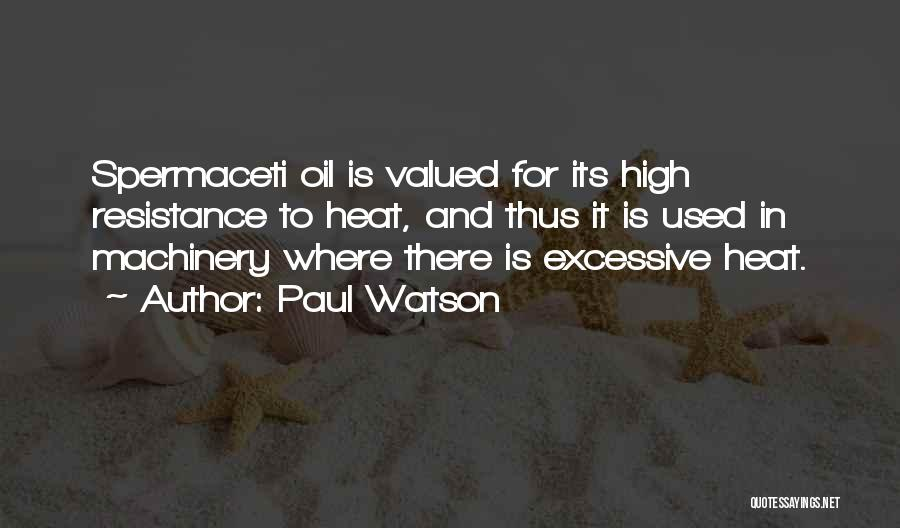 Excessive Quotes By Paul Watson