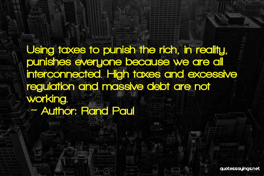 Excessive Quotes By Rand Paul