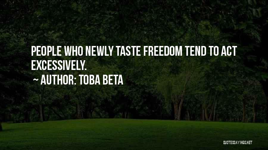 Excessive Quotes By Toba Beta