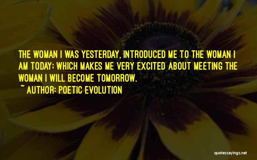 Excited For Tomorrow Quotes By Poetic Evolution