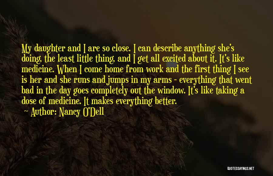 Excited To See My Daughter Quotes By Nancy O'Dell