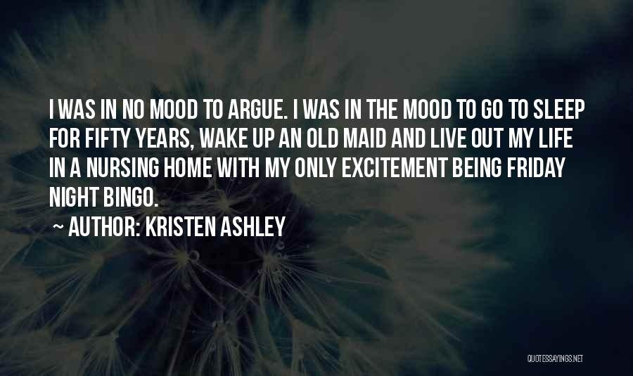 Excitement For Life Quotes By Kristen Ashley