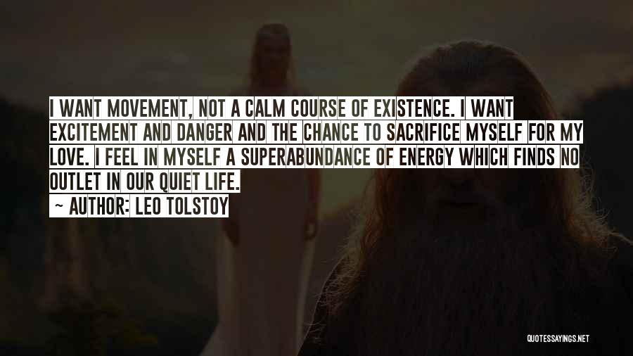 Excitement For Life Quotes By Leo Tolstoy