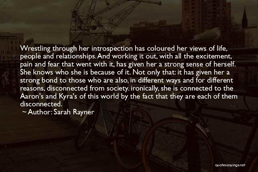 Excitement For Life Quotes By Sarah Rayner