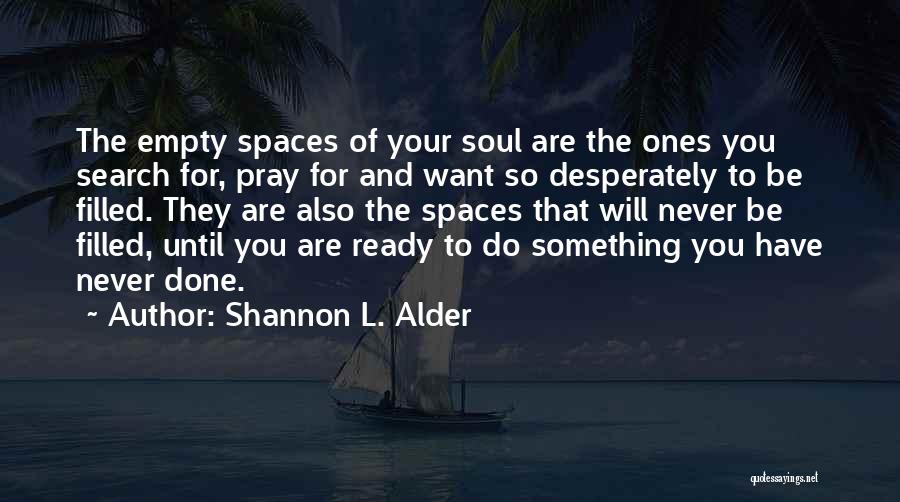 Excitement For Life Quotes By Shannon L. Alder