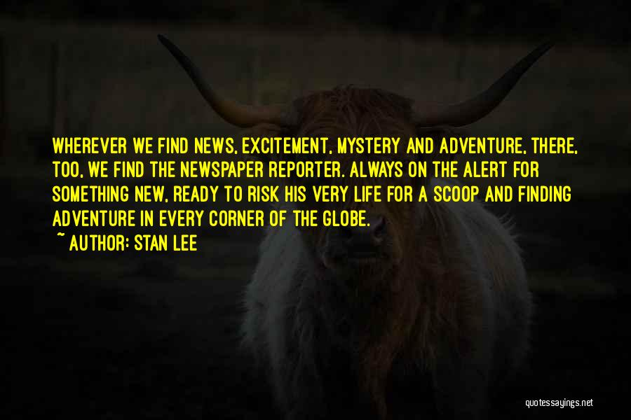 Excitement For Life Quotes By Stan Lee