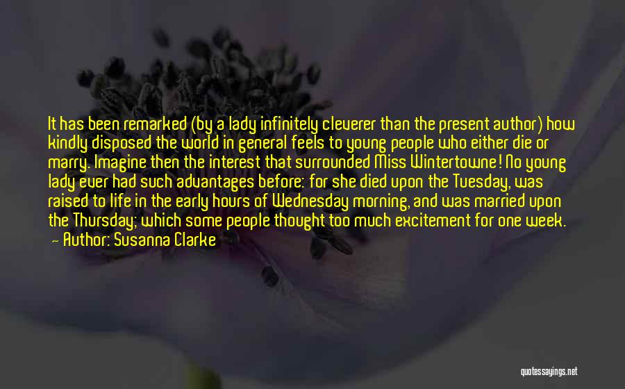 Excitement For Life Quotes By Susanna Clarke