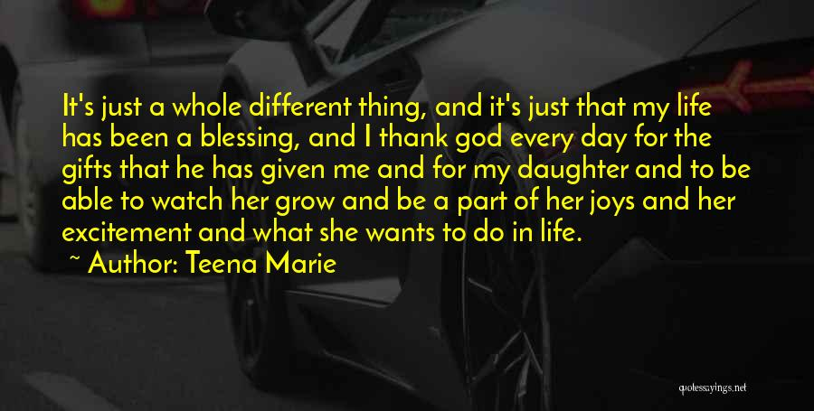 Excitement For Life Quotes By Teena Marie