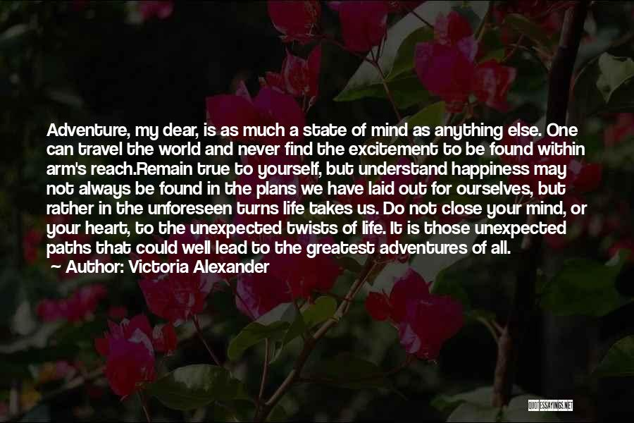 Excitement For Life Quotes By Victoria Alexander