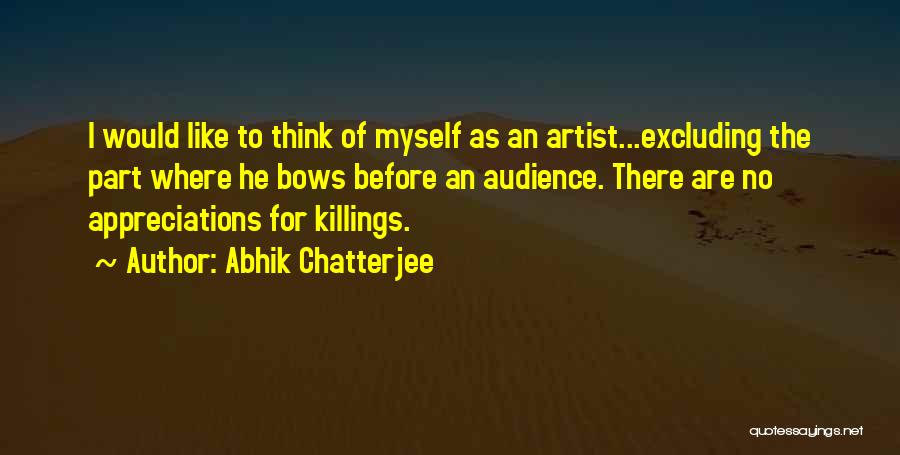 Excluding Yourself Quotes By Abhik Chatterjee