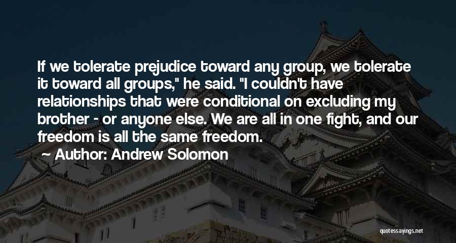 Excluding Yourself Quotes By Andrew Solomon