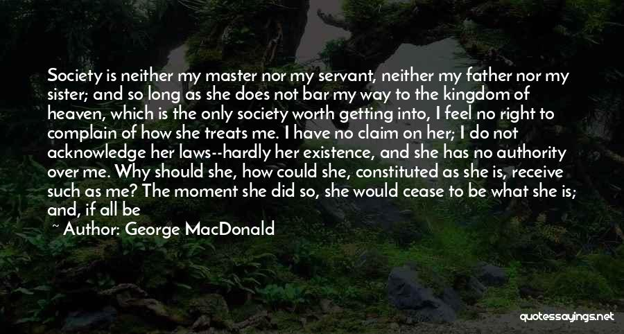 Excluding Yourself Quotes By George MacDonald