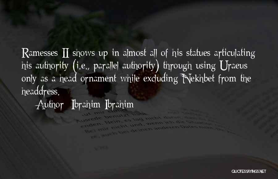 Excluding Yourself Quotes By Ibrahim Ibrahim