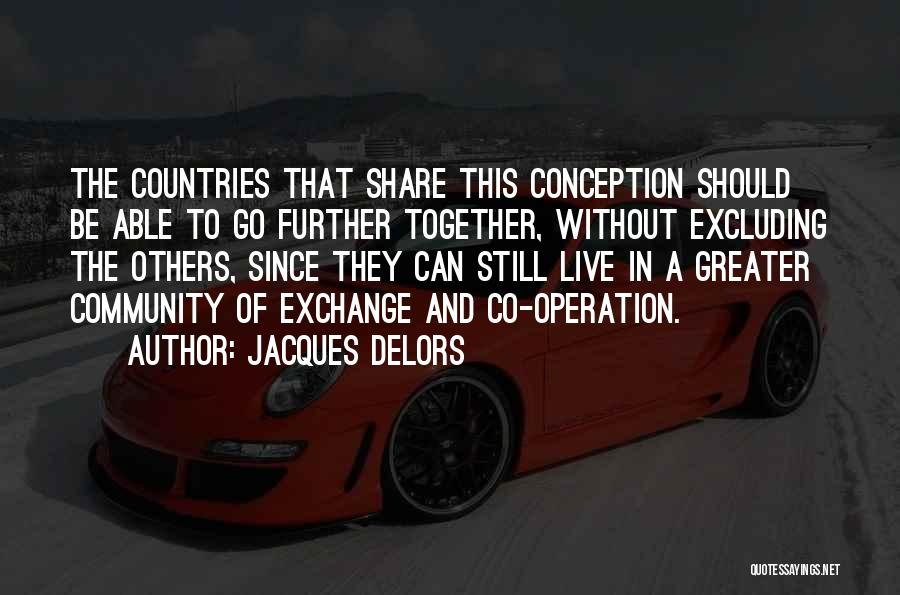 Excluding Yourself Quotes By Jacques Delors
