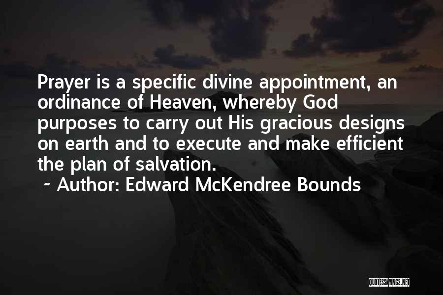 Execute Quotes By Edward McKendree Bounds