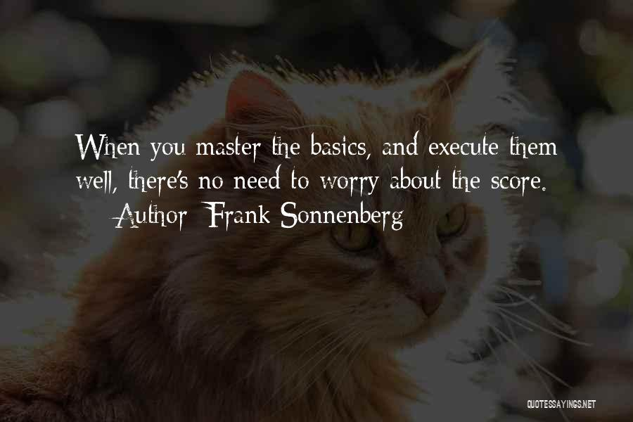 Execute Quotes By Frank Sonnenberg