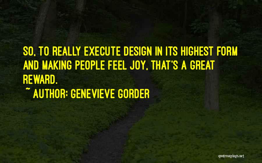 Execute Quotes By Genevieve Gorder