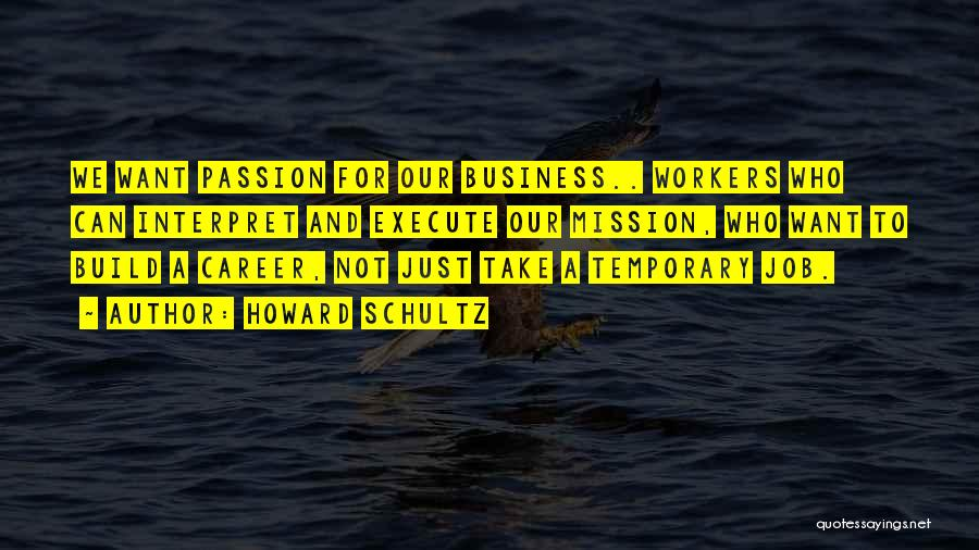 Execute Quotes By Howard Schultz