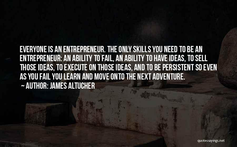 Execute Quotes By James Altucher