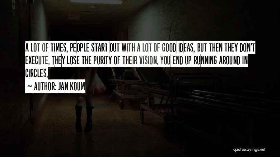 Execute Quotes By Jan Koum