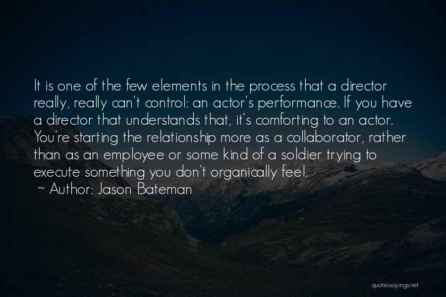 Execute Quotes By Jason Bateman