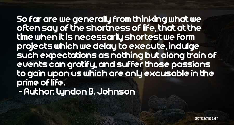 Execute Quotes By Lyndon B. Johnson