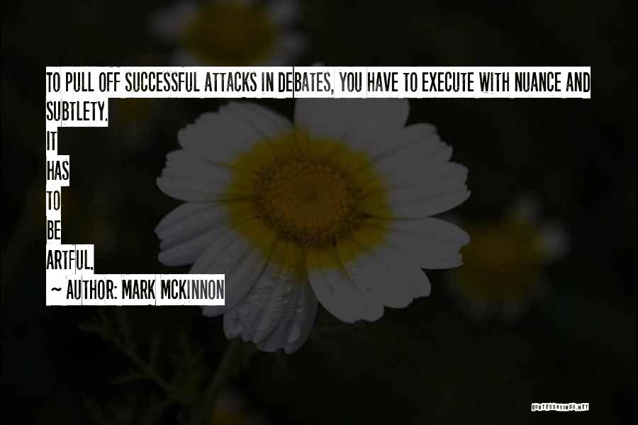 Execute Quotes By Mark McKinnon
