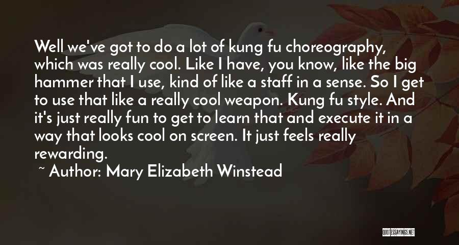 Execute Quotes By Mary Elizabeth Winstead