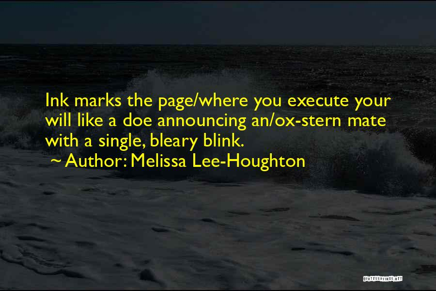 Execute Quotes By Melissa Lee-Houghton
