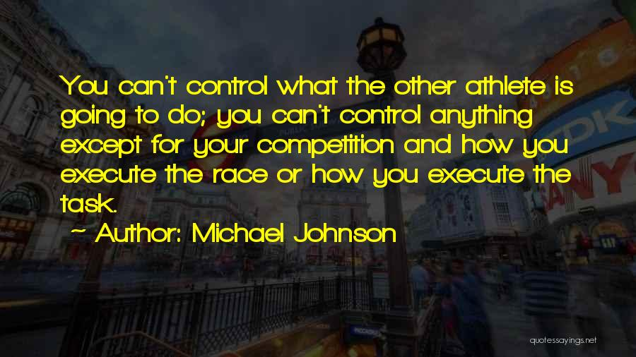 Execute Quotes By Michael Johnson