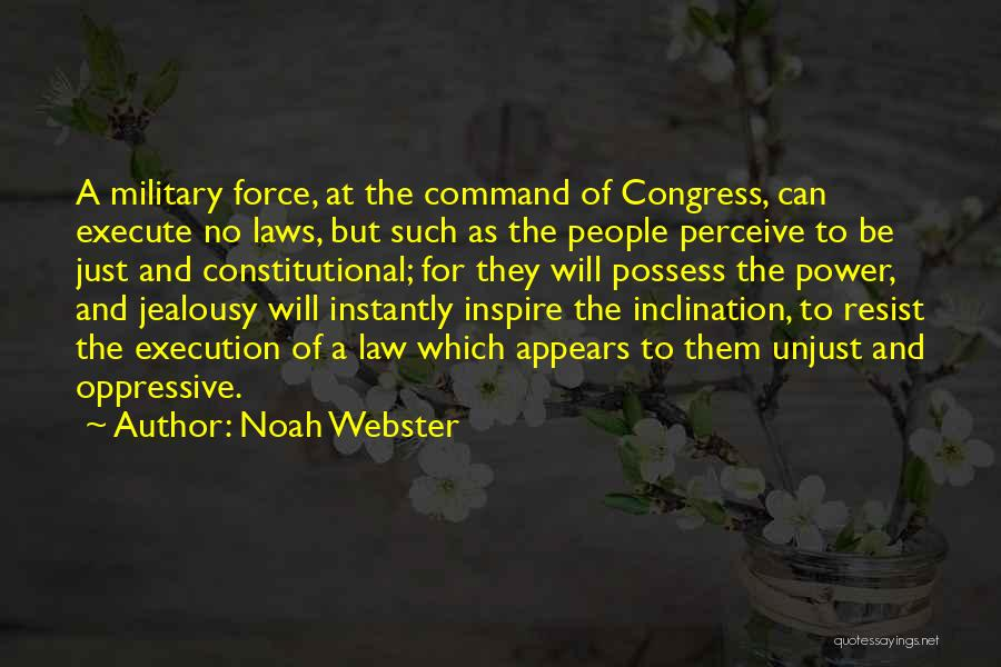 Execute Quotes By Noah Webster