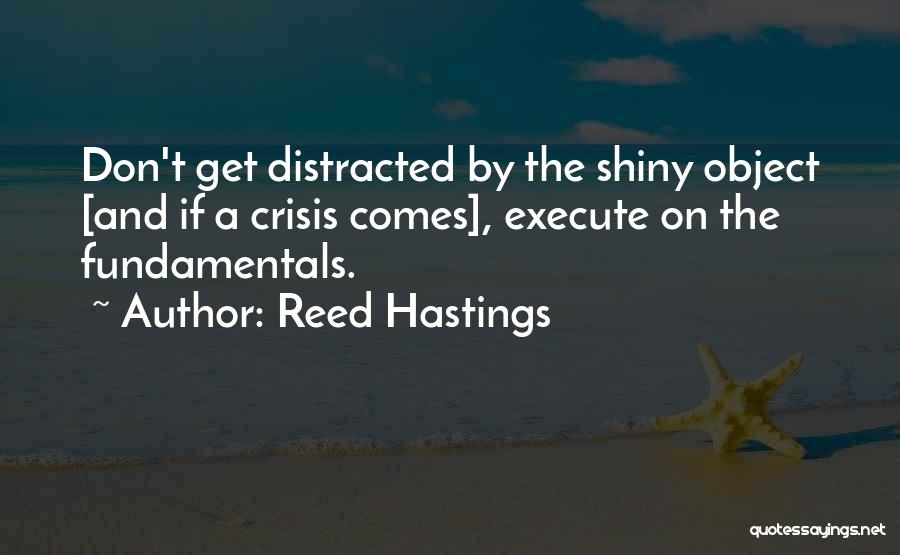 Execute Quotes By Reed Hastings