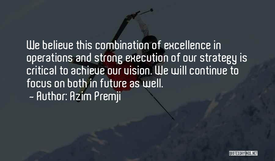 Execution And Strategy Quotes By Azim Premji