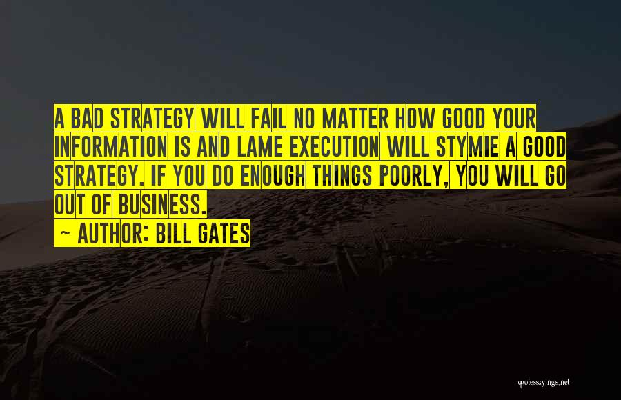 Execution And Strategy Quotes By Bill Gates