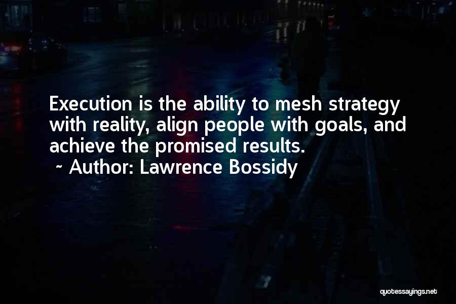 Execution And Strategy Quotes By Lawrence Bossidy