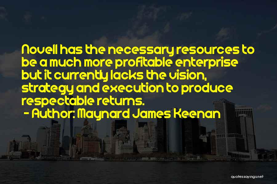 Execution And Strategy Quotes By Maynard James Keenan