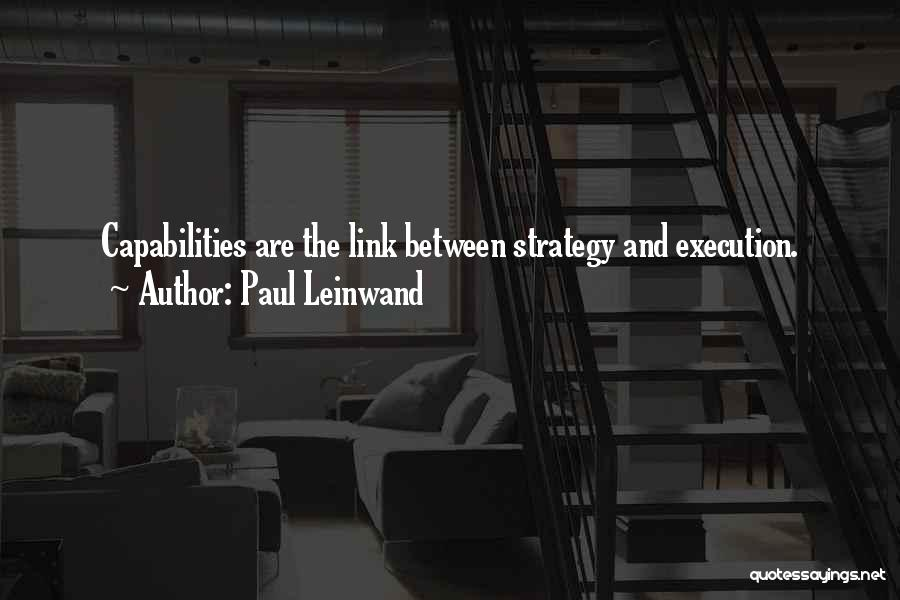 Execution And Strategy Quotes By Paul Leinwand