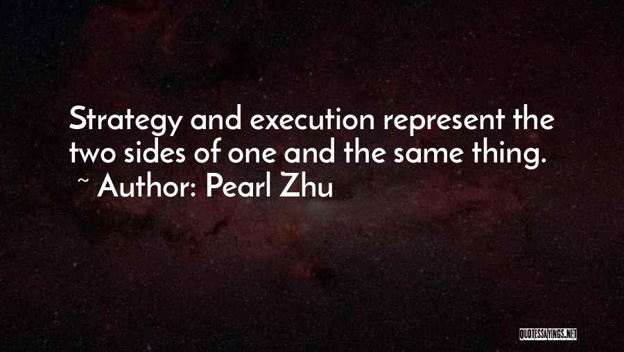 Execution And Strategy Quotes By Pearl Zhu